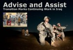 Transition Marks Continuing Work for U.S. &#8216;Advise and Assist&#8217; Brigades in Iraq